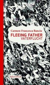 Fleeing Father / Vaterflucht