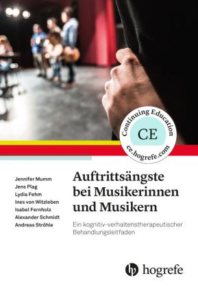 Auftrittsängste bei Musikerinnen und Musikern, m. CD-ROM