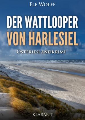 Der Wattlooper von Harlesiel. Ostfrieslandkrimi