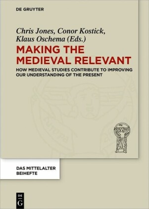 Making the Medieval Relevant