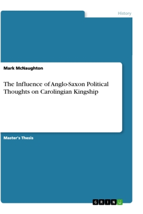 The Influence of Anglo-Saxon Political Thoughts on Carolingian Kingship