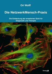Die NetzwerkMensch-Praxis