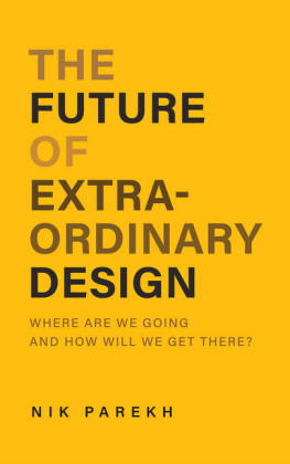 The Future of Extraordinary Design