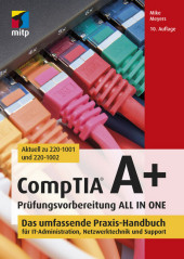 CompTIA A+ Prüfungsvorbereitung ALL IN ONE