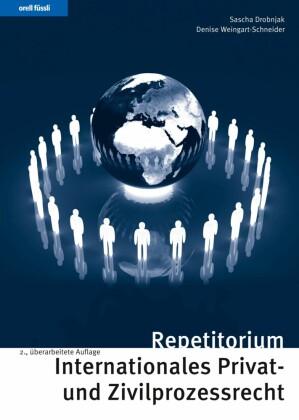 Repetitorium Internationales Privat- und Zivilprozessrecht