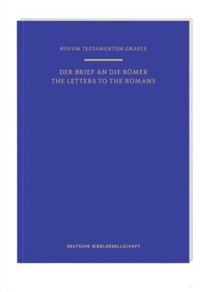 Novum Testamentum Graece: Der Brief an die Römer