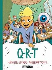 Q-R-T: Nächste Stunde: Außerirdisch