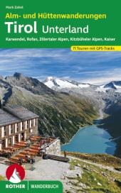 Rother Wanderbuch Alm- und Hüttenwanderungen Tirol Unterland