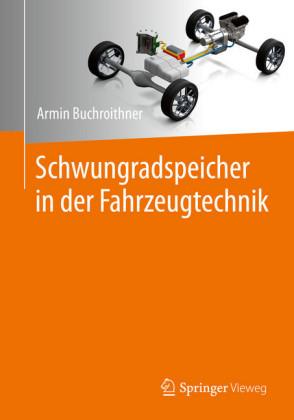 Schwungradspeicher in der Fahrzeugtechnik