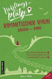 Lieblingsplätze Romantischer Rhein Bingen-Bonn Cover