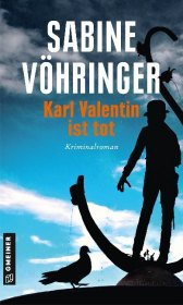Karl Valentin ist tot Cover