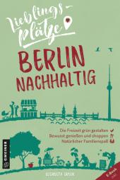 Lieblingsplätze Berlin nachhaltig Cover