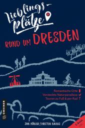 Lieblingsplätze rund um Dresden Cover