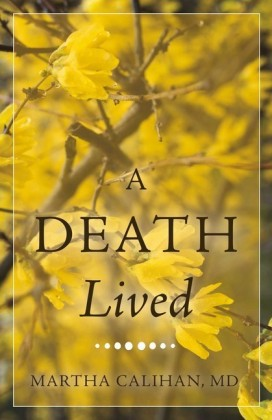 A Death Lived