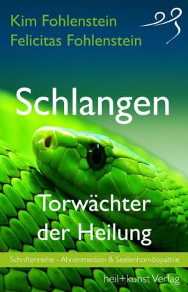 Schlangen - Torwächter der Heilung