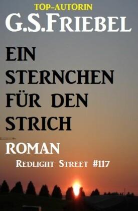 Redlight Street #117: Ein Sternchen für den Strich
