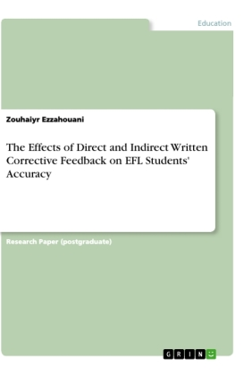 The Effects of Direct and Indirect Written Corrective Feedback on EFL Students' Accuracy