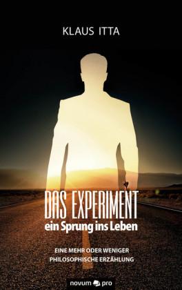 Das Experiment - ein Sprung ins Leben