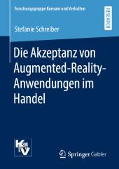 Die Akzeptanz von Augmented-Reality-Anwendungen im Handel