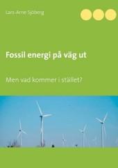 Fossil energi på väg ut