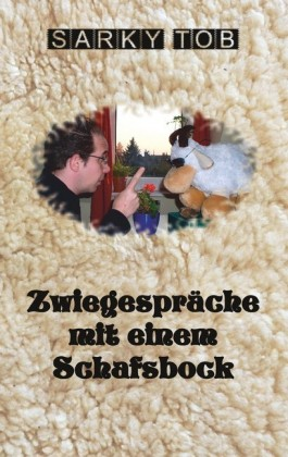 Zwiegespräche mit einem Schafsbock
