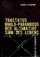 Tractatus Nihilio-Paranoicus III