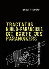 Tractatus Nihilio-Paranoicus V