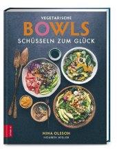Vegetarische Bowls - Schüsseln zum Glück Cover
