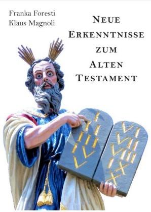 Neue Erkenntnisse zum Alten Testament