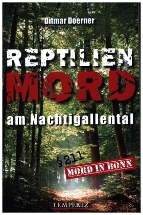 Reptilienmord am Nachtigallental