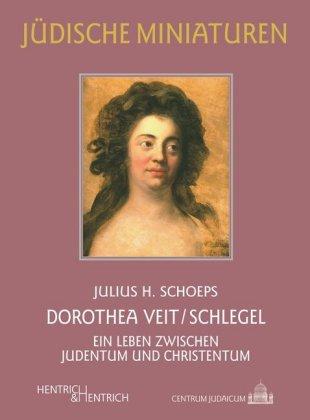 Dorothea Veit/Schlegel
