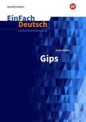 Anna Woltz: Gips