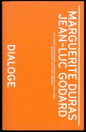 Marguerite Duras, Jean-Luc Godard. Dialoge