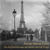 Die Aufzeichnungen des Malte Laurids Brigge, Audio-CD, MP3