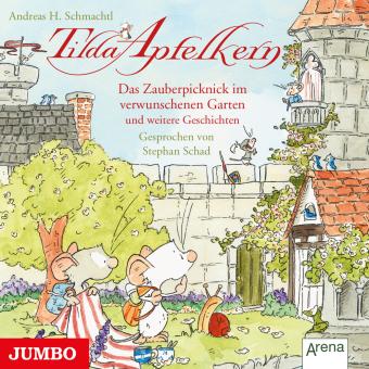 Tilda Apfelkern - Das Zauberpicknick im verwunschenen Garten und weitere Geschichten, Audio-CD