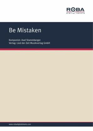 Be Mistaken
