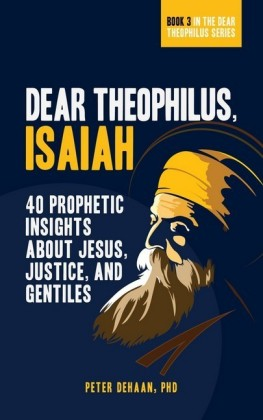 Dear Theophilus, Isaiah