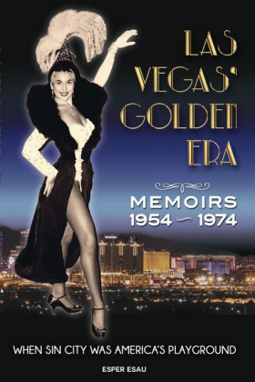 Las Vegas' Golden Era