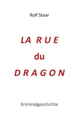 La rue du Dragon