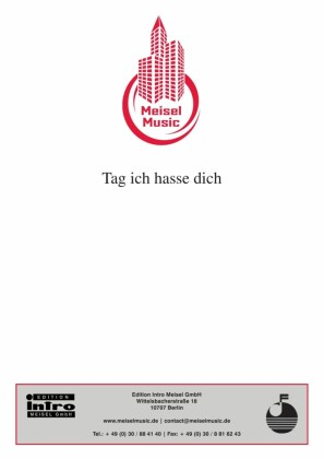 Tag, ich hasse dich