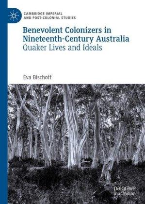 Benevolent Colonizers in Nineteenth-Century Australia