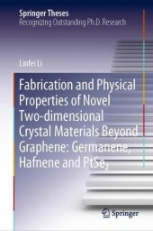 Fabrication and Physical Properties of Novel Two-dimensional Crystal Materials Beyond Graphene: Germanene, Hafnene and PtSe2