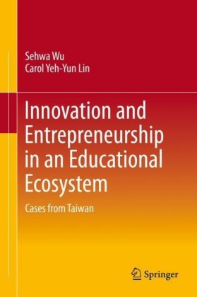 Innovation and Entrepreneurship in an Educational Ecosystem
