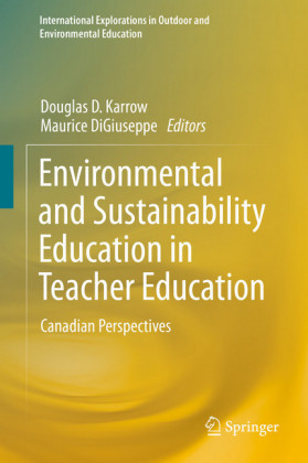 Environmental and Sustainability Education in Teacher Education
