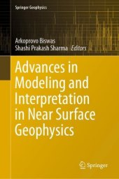 Advances in Modeling and Interpretation in Near Surface Geophysics