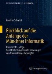 Rückblick auf die Anfänge der Münchner Informatik