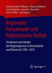 Regionaler Pressemarkt und Publizistische Vielfalt