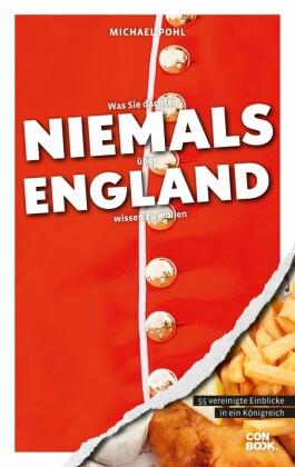 Was Sie dachten, NIEMALS über ENGLAND wissen zu wollen