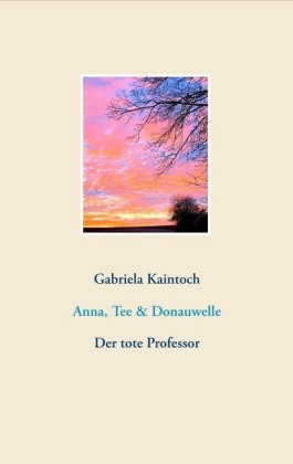 Anna, Tee & Donauwelle