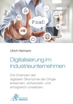 Digitalisierung im Industrieunternehmen